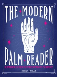 The Modern Palm Reader (Guidebook & Card Set)