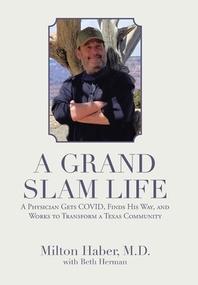 A Grand Slam Life