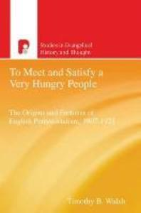 To Meet and Satisfy a Very Hungry People