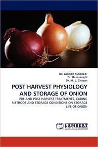 Post Harvest Physiology and Storage of Onion