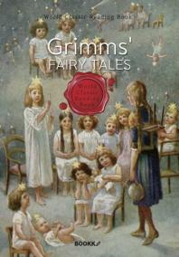 영어로 읽는 그림형제 동화 : Grimms' Fairy Tales (영문판)