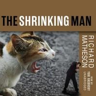 The Incredible Shrinking Man Lib/E