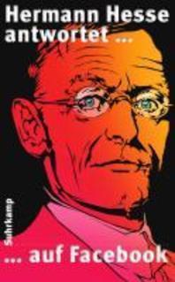 Hermann Hesse antwortet ... auf Facebook