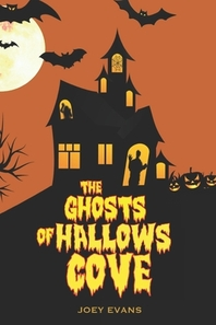 The Ghosts Of Hallows Cove
