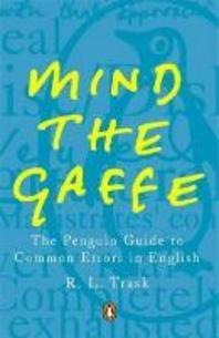 Mind the Gaffe