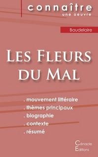 Fiche de lecture Les Fleurs du Mal de Charles Baudelaire (Analyse litt?raire de r?f?rence et r?sum? complet)