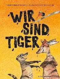 Wir sind Tiger