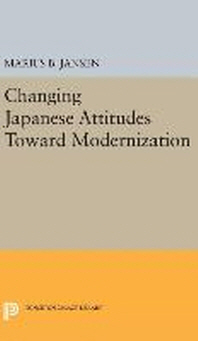 Changing Japanese Attitudes Toward Modernization