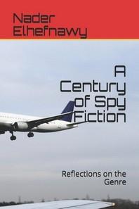 A Century of Spy Fiction