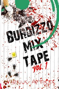 Burdizzo Mix Tape Volume One
