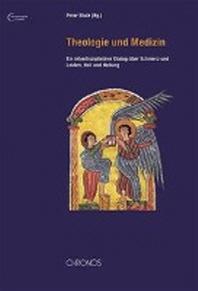 Theologie und Medizin