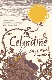 Celandine  The Touchstone Trilogy