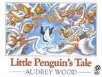 Little Penguin's Tale (A Voyager/Hbj Book)
