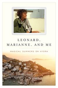 Leonard, Marianne, and Me