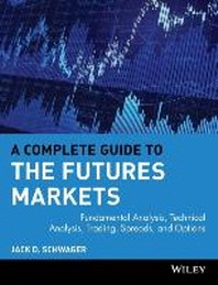 Complete Guide to the Futures Markets