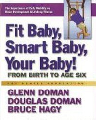 Fit Baby, Smart Baby, Your Baby!