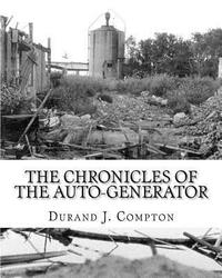 The Chronicles of the Auto-Generator