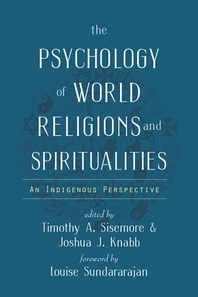 The Psychology of World Religions and Spiritualities