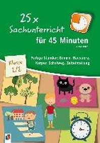 25 x Sachunterricht fuer 45 Minuten - Klasse 1/2