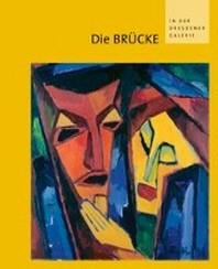 Die Brucke in Der Dresdener Galerie