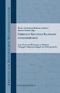 Christian Gotthilf Salzmann interdisziplinaer.