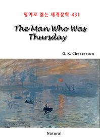 The Man Who Was Thursday (영어로 읽는 세계문학 431)
