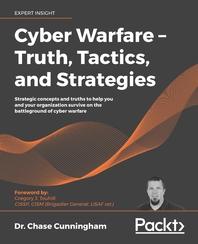 Cyber Warfare-Truth, Tactics, and Strategies