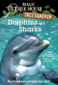 Magic Tree House Research Guide : Dolphins and Sharks