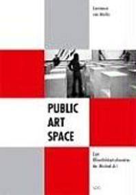 Public - Art - Space. Zum ?ffentlichkeitscharakter der Minimal Art