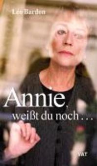 Annie, weisst Du noch ...