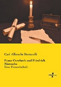 Franz Overbeck und Friedrich Nietzsche