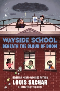 Wayside School Beneath the Cloud of Doom ( Wayside School #4 )
