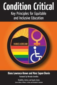 Condition Critical--Key Principles for Equitable and Inclusive Education