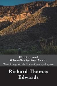 JScript and WbemScripting Async