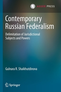 Contemporary Russian Federalism