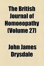 The British Journal of Homoeopathy (Volume 27)
