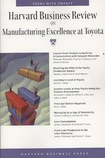 Harvard Business Review on Manufacturing Excellence at Toyota