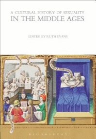 A Cultural History of Sexuality in the Middle Ages