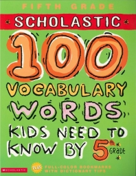 100 Vocabulary Words Kids Need to Know by 5th Grade