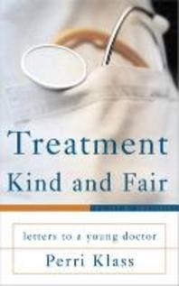 Treatment Kind and Fair