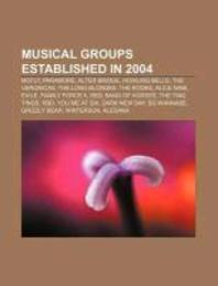 Musical Groups Established in 2004