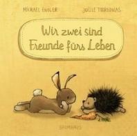 Wir zwei sind Freunde fuers Leben (Mini-Ausgabe)
