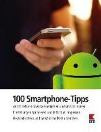 100 Smartphone-Tipps