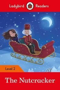 The Nutcracker - Ladybird Readers Level 2