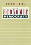 A Preface to Economic Democracy, Volume 28
