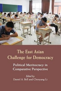 The East Asian Challenge for Democracy