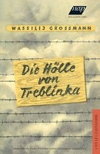 Die Hoelle von Treblinka