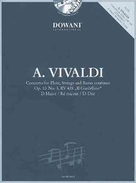 "Vivaldi - Concerto in D for Flute, Strings and Basso Continuo Op. 10 No. 3, RV 428 ""il Gardellino"" [With CD (Audio)]"