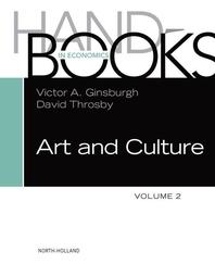 Handbook of the Economics of Art and Culture Vol. 2