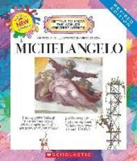 Michelangelo (Revised Edition) (Getting to Know the World's Greatest Artists) (Library Edition)